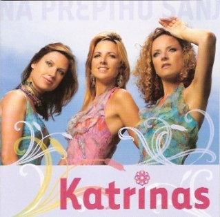 Katrinas - Na prepihu sanj